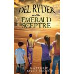 预订 Del Ryder and the Emerald Sceptre [ISBN:9781999423841]