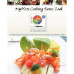 预订 MyPlate Cooking Demo Book: 50 lessons that teach modern