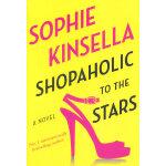 Shopaholic to the Stars (ISBN=9780812999167) 英文原版