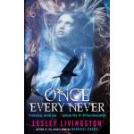 预订 Once Every Never: Book One of the Once Every Never Trilo