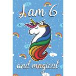 预订 I am 6 and Magical: Cute unicorn happy birthday journal