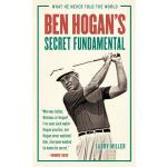 预订 Ben Hogan's Secret Fundamental: What He Never Told the W