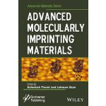 预订 Advanced Molecularly Imprinting Materials[ISBN:978111933
