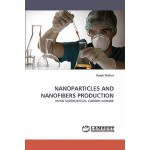 预订 Nanoparticles and Nanofibers Production[ISBN:97838383590