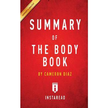 预订 Summary of The Body Book: by Cameron Diaz Includes Analysis [ISBN:9781945251948] 美国发货无法退货 约五到八周到货
