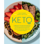 预订 Keto: A Woman's Guide and Cookbook: The Groundbreaking P