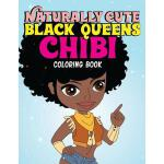 预订 Naturally Cute Black Queens Chibi Coloring Book: African