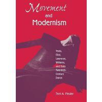 预订 Movement and Modernism: Yeats, Eliot, Williams, and Earl