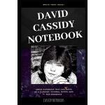 预订 David Cassidy Notebook: Great Notebook for School or as