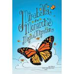 预订 Mirabella the Monarch's Magical Migration [ISBN:97809827