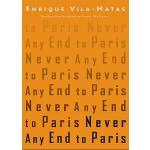 【预订】Never Any End to Paris
