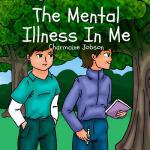 预订 The Mental Illness In Me [ISBN:9781986760133]