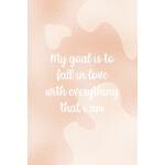 预订 My Goal Is To Fall In Love With Everything That I Am: No