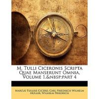 【预订】M. Tulli Ciceronis Scripta Quae Manserunt Omnia, Volume