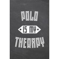 预订 Polo Is My Therapy: Polo Notebook, Planner or Journal Si