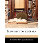 预订 Elements of Algebra [ISBN:9781141144839]
