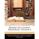 预订 Report on County Resources, Volume 6 [ISBN:9781146156974