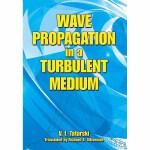 Wave Propagation in a Turbulent Medium(【按需印刷】)