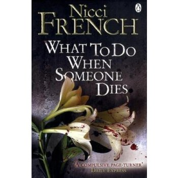 What to Do when Someone Dies     ISBN:9780141043661