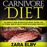 预订 Carnivore Diet: The Complete Guide on How to Lose Weight