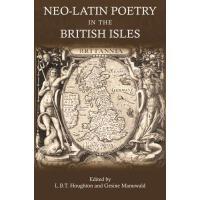 预订 Neo-Latin Poetry in the British Isles [ISBN:978178093014