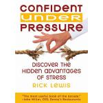 预订 Confident Under Pressure: Discover the Hidden Advantages