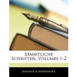 【预订】Sammtliche Schriften Von Johanna Schopenhauer, Erster B