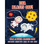 预订 Eva Blasts Off! Space Activities Coloring Book: Solve Ma