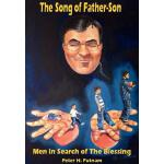 预订 The Song of Father-Son: Men in Search of The Blessing [I