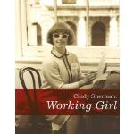 预订 Cindy Sherman: Working Girl [ISBN:9780971219588]