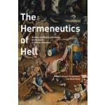 预订 The Hermeneutics of Hell: Visions and Representations of