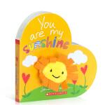【发顺丰】英文原版 YOU ARE MY SUNSHINE 学乐 你是我的阳光 3-6岁幼儿童启蒙认知早教绘本图画书