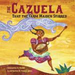 预订 The Cazuela That the Farm Maiden Stirred [ISBN:978158089