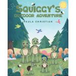 预订 Squiggy's Outdoor Adventure [ISBN:9781635255553]