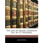 预订 The Life of Samuel Johnson [ed. by F.P. Walesby]. [ISBN: