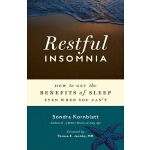 预订 Restful Insomnia: How to Get the Benefits of Sleep Even