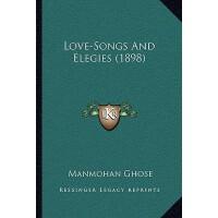 预订 Love-Songs and Elegies (1898) [ISBN:9781164080947]