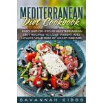 预订 Mediterranean Diet Cookbook: Easy and Delicious Mediterr