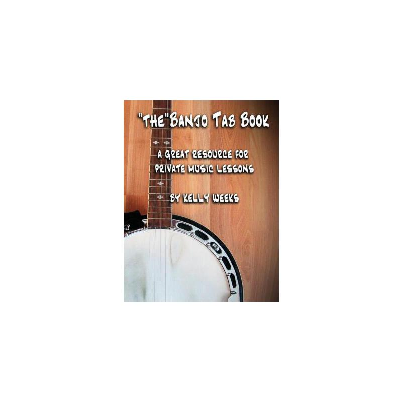 "预订 ""The"" Banjo Tab Book: A Great Resource For Private Music Lessons [ISBN:9781482573664] 美国发货无法退货 约五到八周到货"