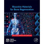 预订 Bioactive Materials for Bone Regeneration [ISBN:97801281