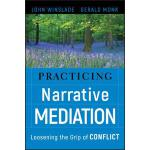 预订 Practicing Narrative Mediation [ISBN:9780787994747]