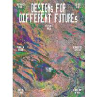 Designs for Different Futures 不一样的未来设计 英文原版