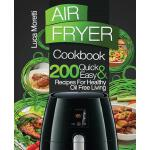 预订 Air Fryer Cookbook: 200 Quick & Easy Recipes for Healthy