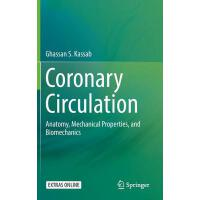 预订 Coronary Circulation: Anatomy, Mechanical Properties, an