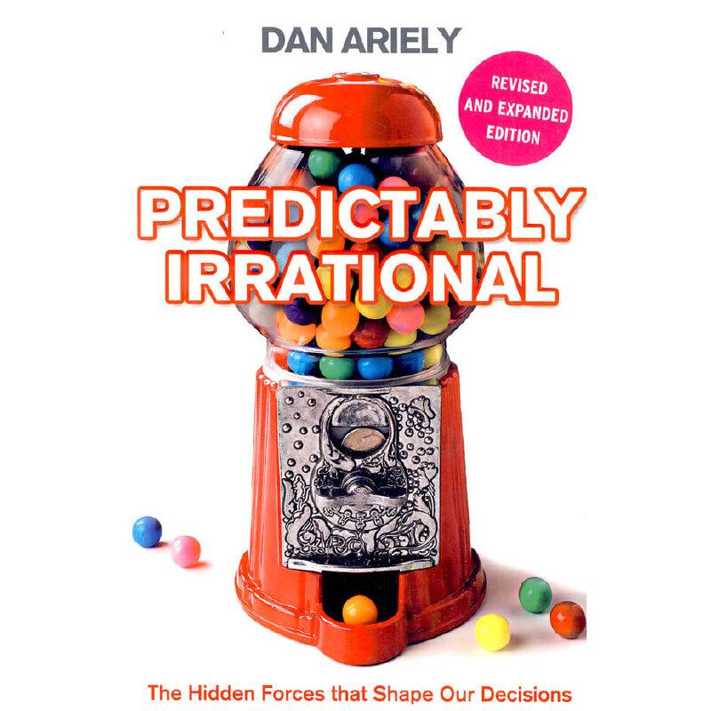 predictably irrational 可预见的非理性