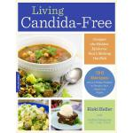 预订 Living Candida-Free: 100 Recipes and a 3-Stage Program t