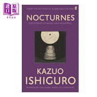 【中商原版】石黑一雄 小夜曲: 音乐与黄昏五故事集 英文原版 Nocturnes: Five Stories of Music and Nightfall 2017年诺贝尔文学奖获得者