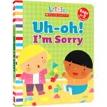 英文原版 Uh-Oh I'm Sorry 对不起 噢 很抱歉 幼儿启蒙认知纸板翻翻书 礼貌用语 行为指导 亲子互动绘本
