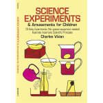 Science Experiments and Amusements for Children (【按需印刷】)
