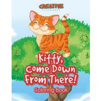 预订 Kitty, Come Down from There! Coloring Book [ISBN:9781683